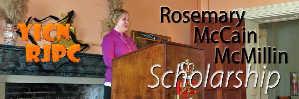 The Rosemary McCain McMillin Scholarship