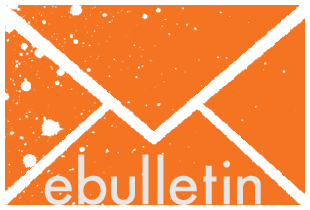 Sign up to receive our e-bulletin!