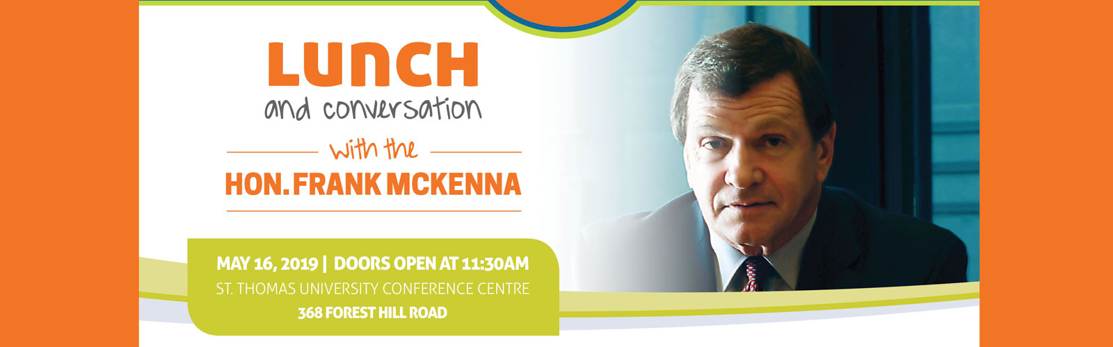 Lunch with the Hon. Frank McKenna