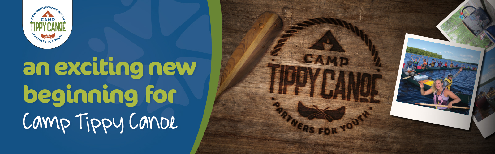 An exciting new beginning for Camp Tippy Canoe
